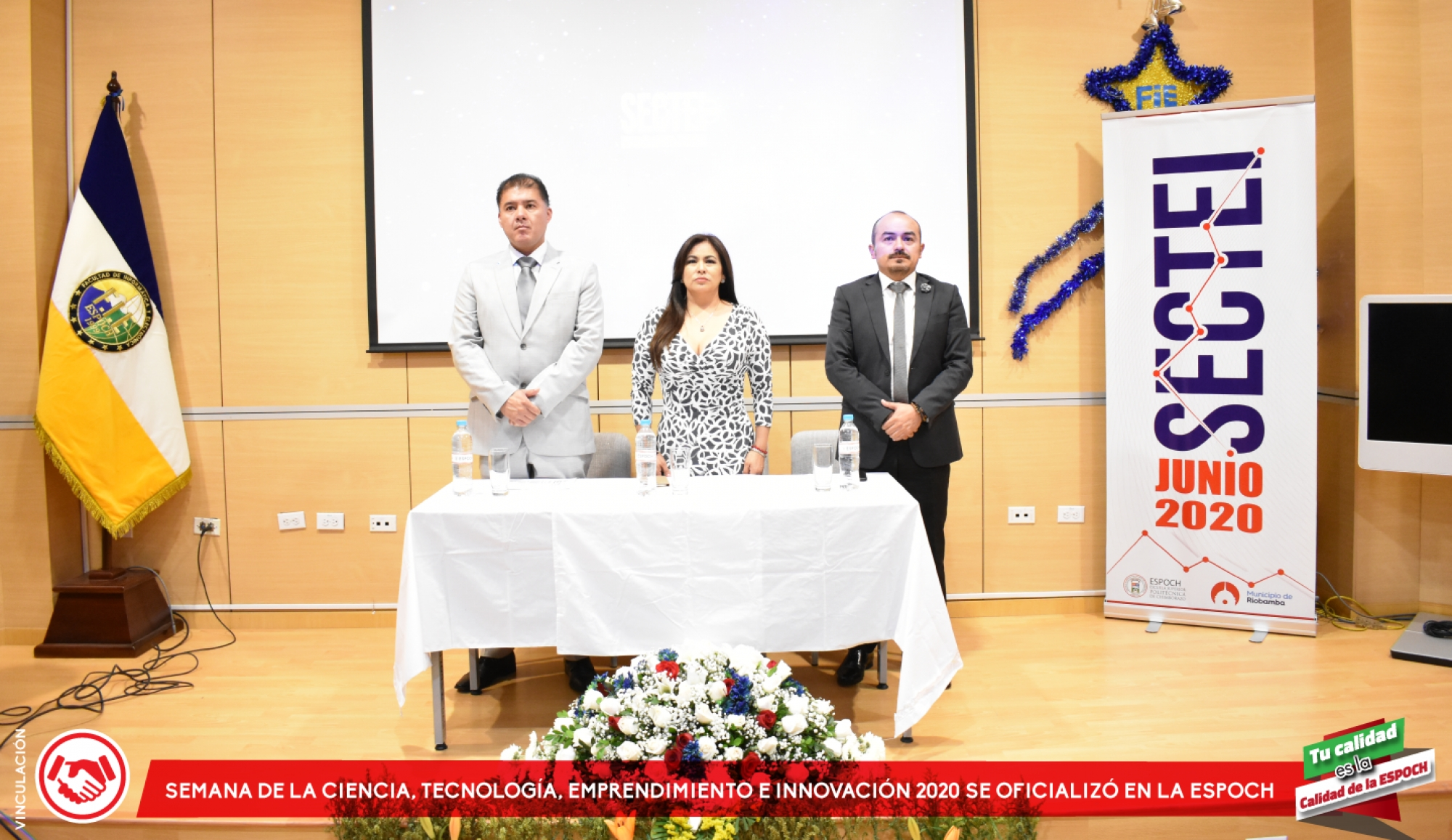 SCIENCE WEEK, TECHNOLOGY, BUSINESS AND INNOVATION 2020 WAS OFFICIALIZED IN THE ESPOCH